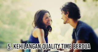 Kehilangan Quality Time berdua