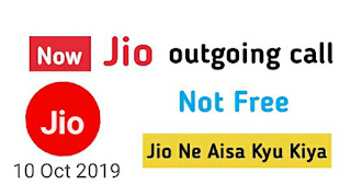 jio ne aisa kyu kiya jio outgoing call not free