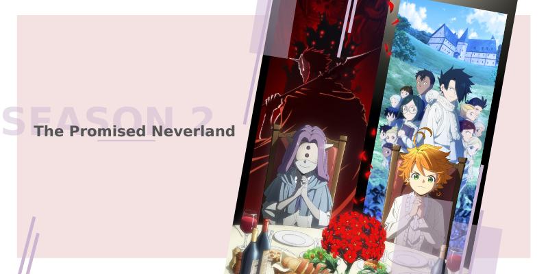 The Promised Neverland: 2º Temporada