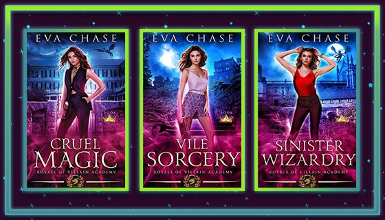 Recensione | Royal Of Villain Academy: 01 Cruel Magic, 02 Vile Sorcery, 03 Sinister Wizardry, di Eva Chase