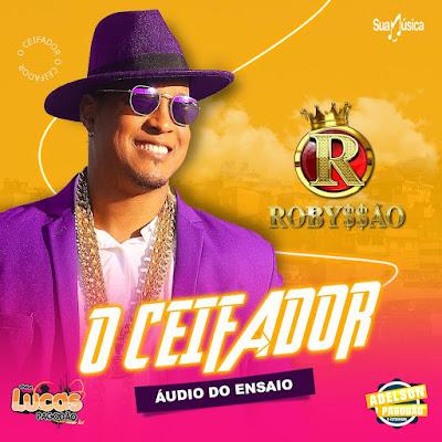ROBYSSÃO - CD O CEIFADOR 2021