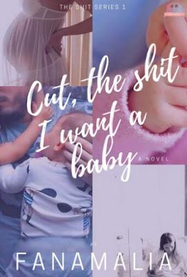 Cut The Shit, I Want A Baby (The Shit Series 1) by Fanamalia Pdf