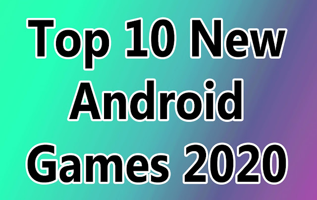 Top 10 Best New Android & iOS Games of February 2020