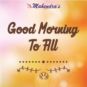 Good Morning To All !! | 30-06-19