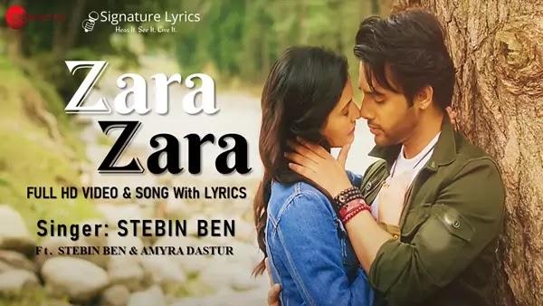 Zara Zara Lyrics - Stebin Ben - Amyra Dastur