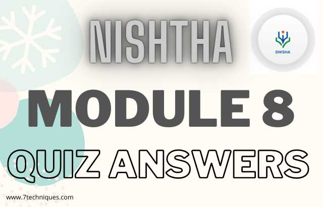 Nishtha Module 8 Quiz Answers