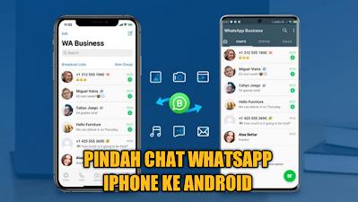pindah-chat-wa-iphone-ke-android