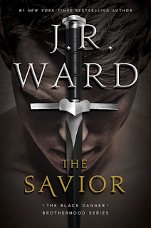 Book Review: The Savior (Black Dagger Brotherhood #17) by J. R. Ward