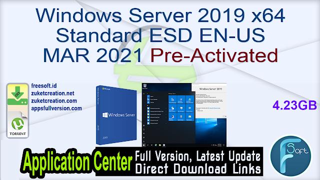 Windows Server 2019 x64 Standard ESD EN-US MAR 2021 Pre-Activated