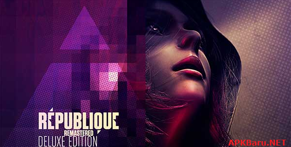 Republique V5.0 Apk+Data Full MOD (Unlock All Devices)