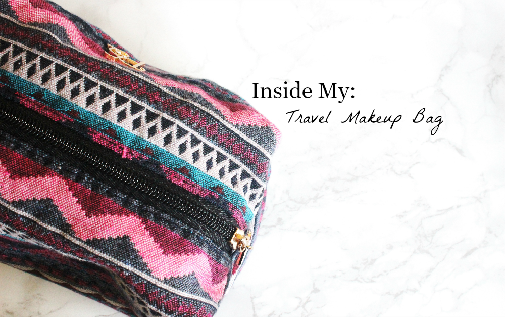 Inside My Travel Makeup Bag