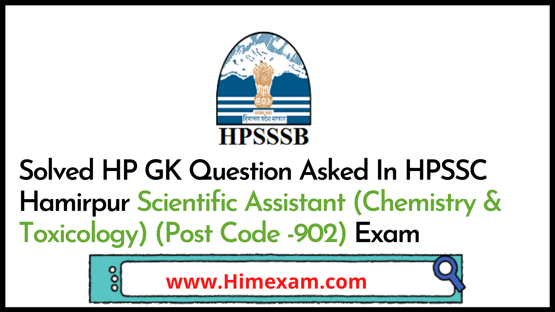 Solved HP GK Question Asked In HPSSC Hamirpur Scientific Assistant (Chemistry & Toxicology) (Post Code -902) Exam