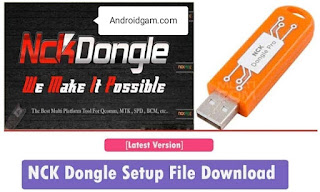 NCK Dongle / PRO Android MTK v2.7.5 Unlock Tool Latest Update 2021 Free Download To AndroidGSM