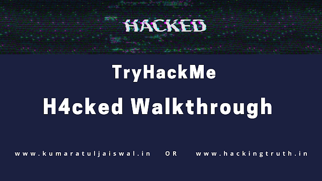 TryHackMe h4cked walkthrough