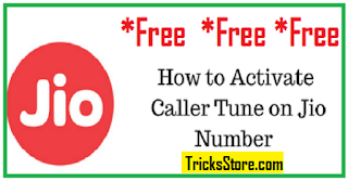 Trick To Activate Free CallerTune In Jio SIM