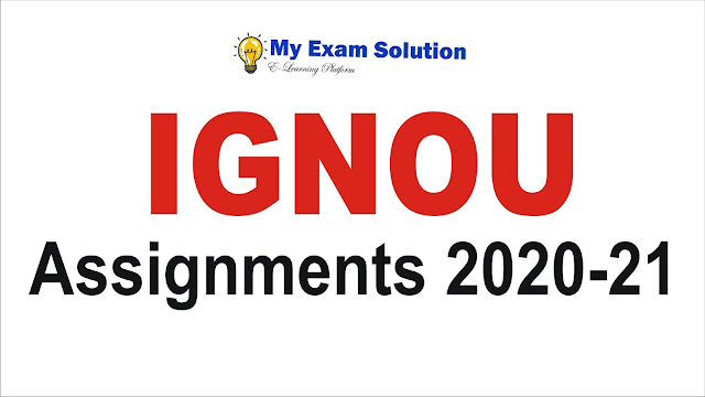 IGNOU Assignments 2020-2; ignou assignment
