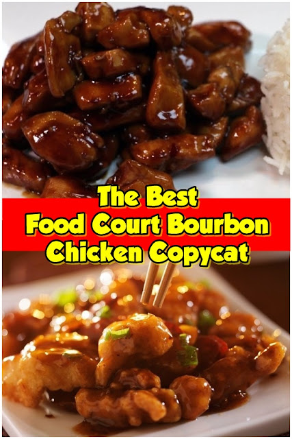 #Food #Court #Bourbon #Chicken #Copycat
