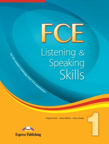 FCE Listening and Speaking Skills 1 [Express Publishing]