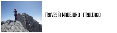 https://gloriaorapel.blogspot.com/2019/08/travesia-madejuno-tiro-llago.html
