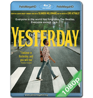 YESTERDAY (2019) 1080P HD MKV ESPAÑOL LATINO