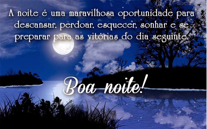 A Noite é Uma Boa Oportunidade Para Descansar Perdoar: Deleites Da Alma: A Noite é Uma Maravilhosa Oportunidade