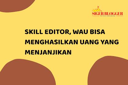 Punya Skill Editor Video? Berpeluang Mendapatkan Penghasilan Besar Lo !