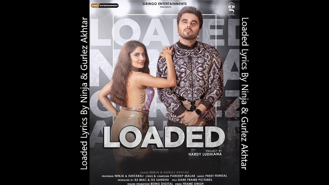 Loaded Ninja – Ninja Mp3 Hindi Song 2020 Free Download