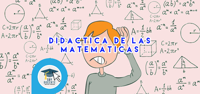 ¿Qué es la didáctica de las matematicas?