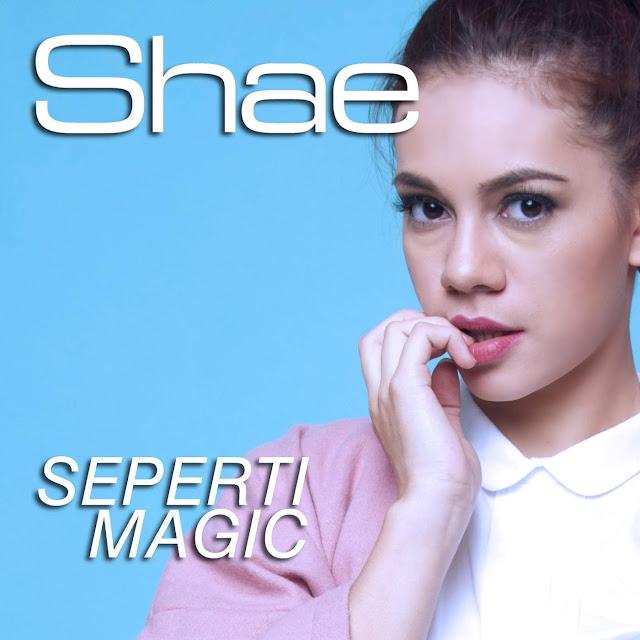 Lagu Shae Sepeti Magic Terbaru