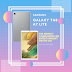 Introducing the Newest Member of the Samsung Galaxy Tab Portfolio: Galaxy Tab A7 Lite