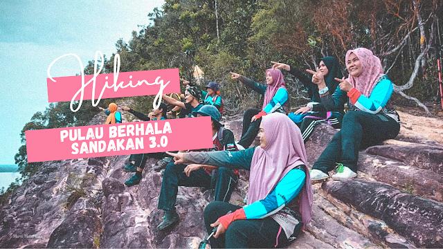 Hiking di Pulau Berhala Sandakan 3.0