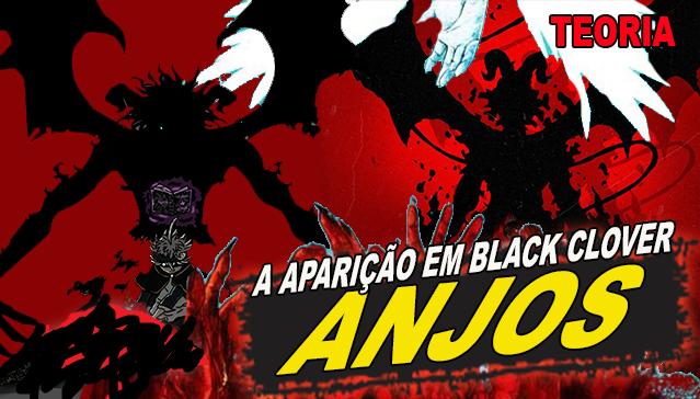ANJOS EM BLACK CLOVER MANGÁ - TEORIA