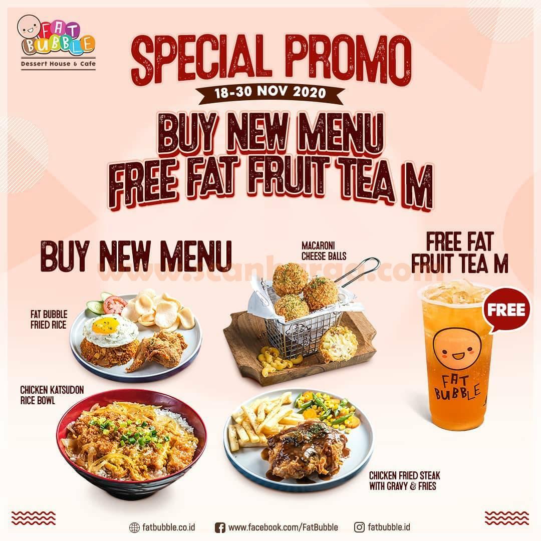 Fat Bubble Special Promo Beli Menu Baru Gratis Fat Fruit Tea Series