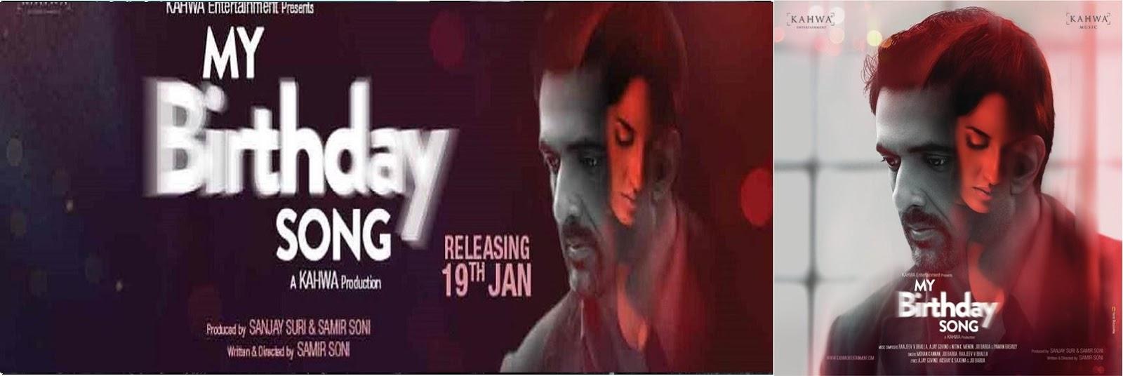 My Birthday Song 2018 Full Movie Hindi 720p – 480p ORG BRRip 300MB - 800MB ESubs Free Download