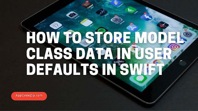 How to store Model Class data in User Defaults in Swift?