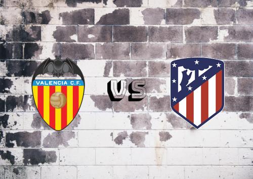 Valencia vs Atlético Madrid  Resumen