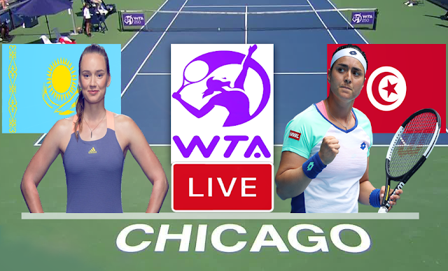 بث مباشر   مشاهدة مباراة أنس جابر ضد ايلينا ريباكينا في النصف النهائي من بطولة شيكاغو  للتنس ons jabeur en direct chicago 2021