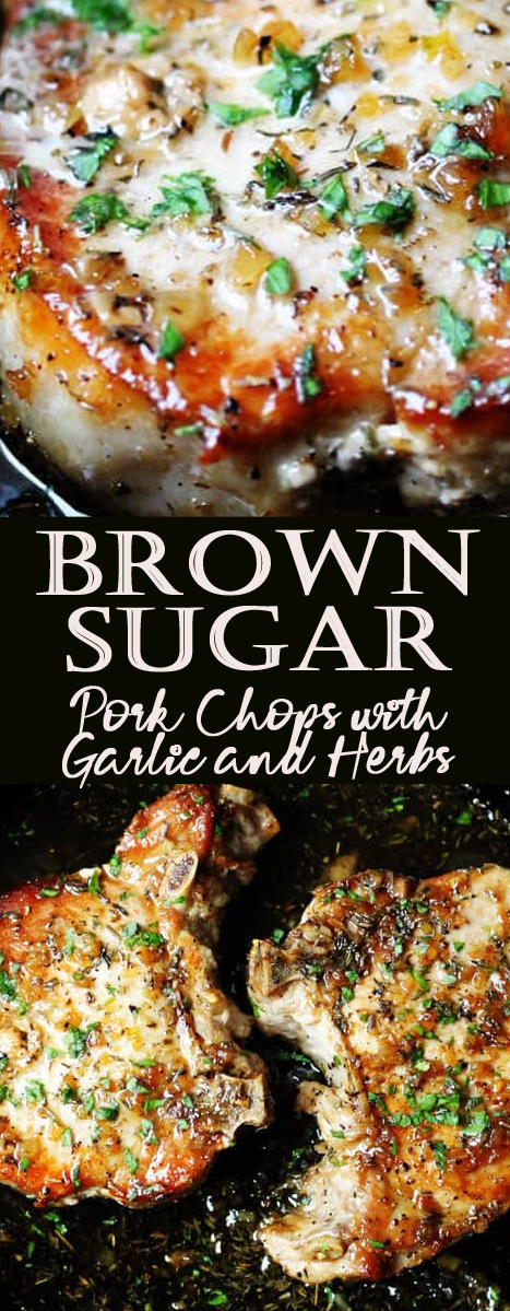 Brown Sugar Pork Chops with Garlic and Herbs
