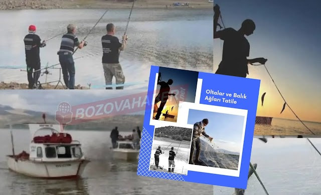 Balık avına çıkacaklar dikkat! Ağları toplayın