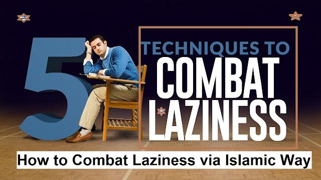 How to Combat Laziness