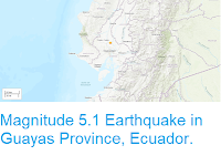 https://sciencythoughts.blogspot.com/2018/10/magnitude-51-earthquake-in-guayas.html
