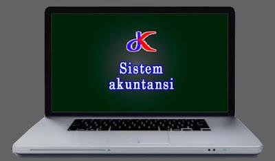 Sistem akuntansi - Memiliki peran penting di perusahaan | Bagian 3