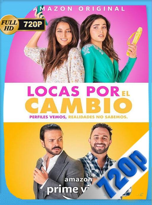 Locas por el cambio (2020) 720p WEB-DL  Latino  [Google Drive] Tomyly