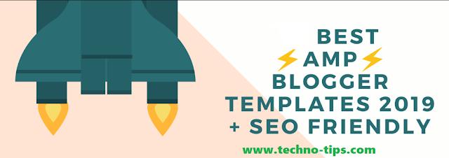 Best Google AMP Blogger Template 2019 + SEO Friendly