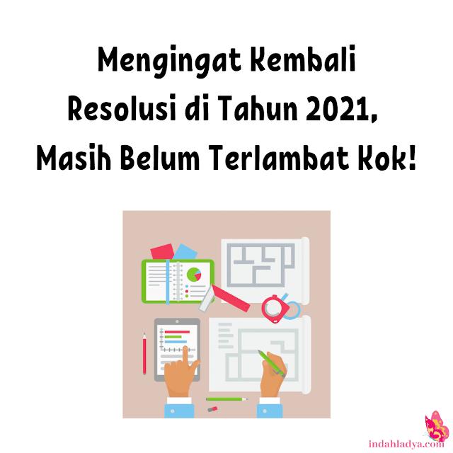 Mengingat Resolusi di Tahun 2021