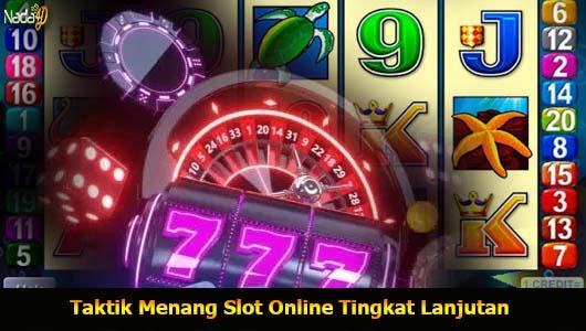 Taktik Menang Slot Online Tingkat Lanjutan
