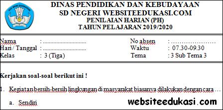Soal PH / UH Kelas 3 Tema 3 Subtema 3 Terbaru