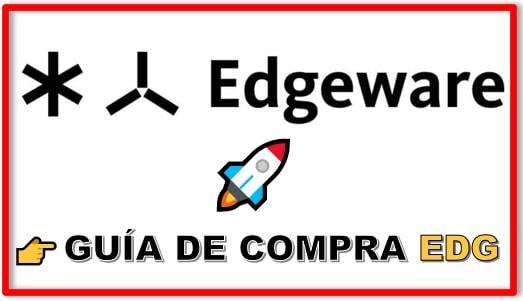 Cómo y Dónde Comprar Criptomoneda EDGEWARE (EDG) Tutorial