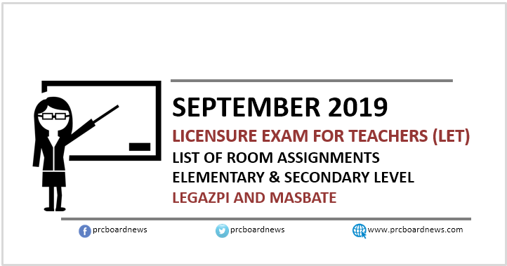 September 2019 LET Room Assignments: Legazpi, Masbate