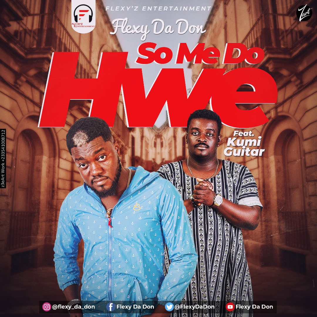 Flexy Da Don – So Me Do Hwe ft. Kumi Guitar